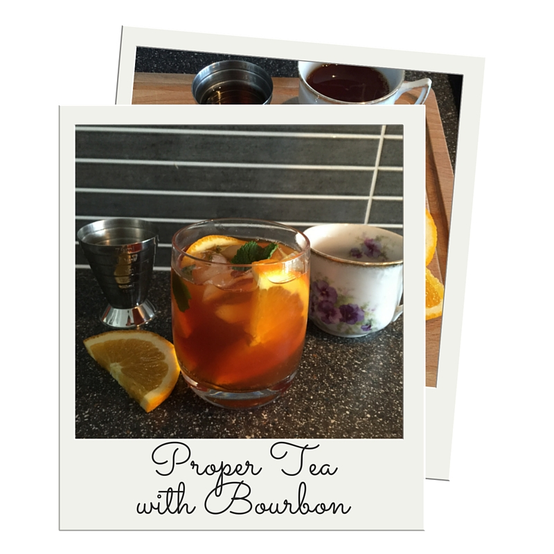 Proper Tea with Bourbon