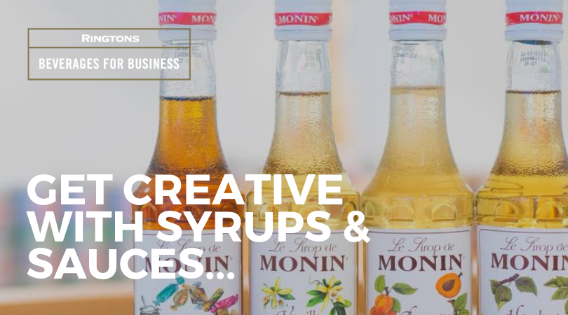 GET CREATIVE WITH SYRUPS & SAUCES