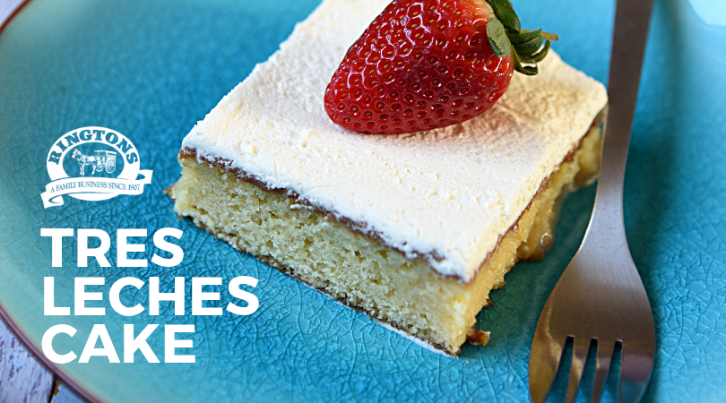 Ringtons Recipes: Tres Leches Cake