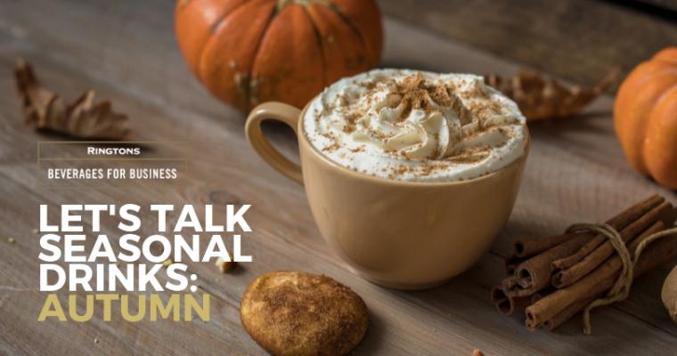 Let's talk seasonal drinks menus: Autumn